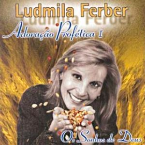 adoraçãoo profética 1 os sonhos de deus ludmila ferber