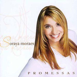 Soraya Moraes - Promessas