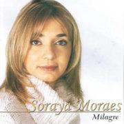 Soraya Moraes milagre