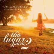 david quinlan - um lugar para 2