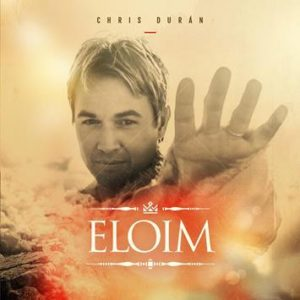 eloim chris duran