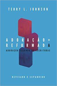 adoracao-reformada-livro-gospel