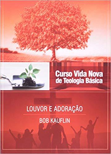 curso-vida-nova-de-teologia-basica-louvor-e-adoracao