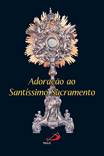 adoracao-ao-santissimo-sacramento