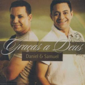gracas-a-deus-daniel-e-samuel